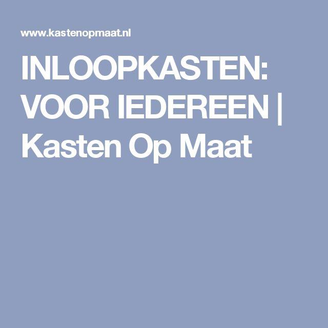 INLOOPKASTEN: VOOR IEDEREEN | Kasten Op Maat