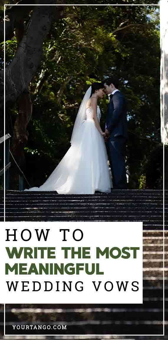 How To Write The Most Meaningful Wedding Vows Wedding