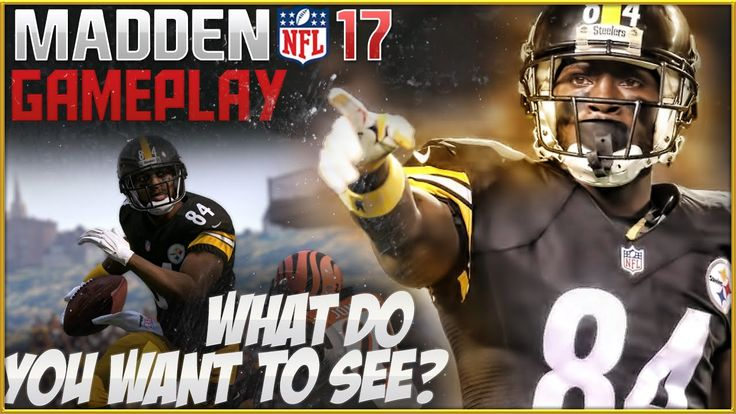 Madden 17 Gameplay: What Do You Want to See?