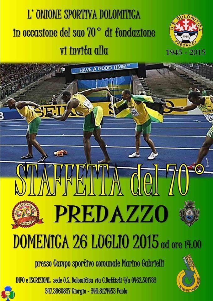 70° fondazione U.S. Dolomitica Predazzo con Staffetta e Corsa Notturna