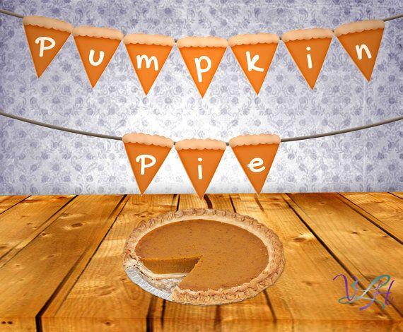 Printable Thanksgiving Banner - DIY Pumpkin Pie Banner - Thanksgiving ...