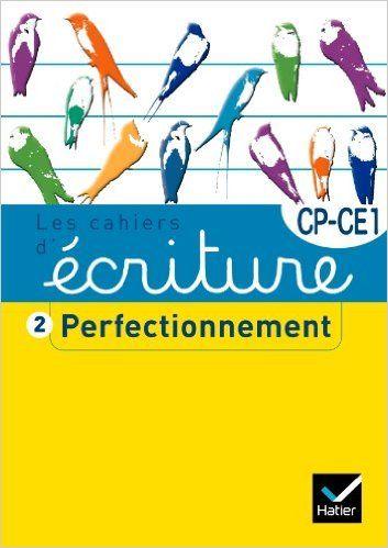 Amazon.fr - Les cahiers d'écriture CP/CE1 nº2 - Perfectionnement - Danièle Dumont - Livres