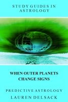 Cover: Predictive Astrology - When Outer Planets Change Signs'