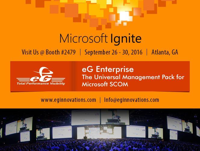 Visit Us @ Microsoft Ignite 2016, 26 - 30 September, Booth #2479, Atlanta, GA