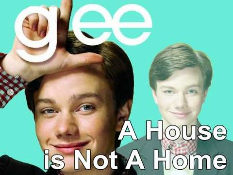 Glee- A House is not a Home - HQ LYRICS - Kurt Hummel