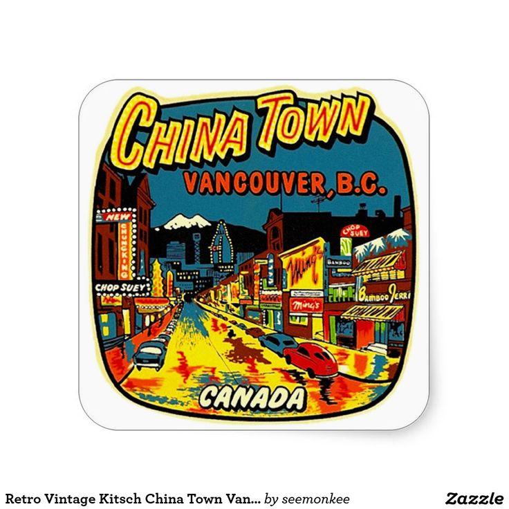 Retro Vintage Kitsch China Town Vancouver BC Square Sticker