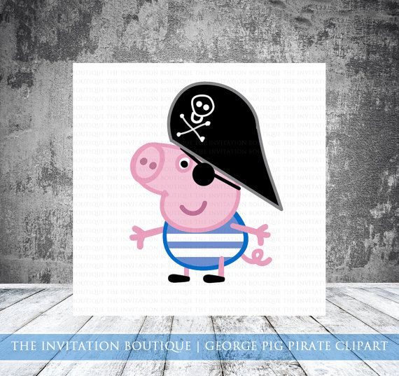 George Pig PIRATE - Peppa Pig Inspired Clipart | George ...