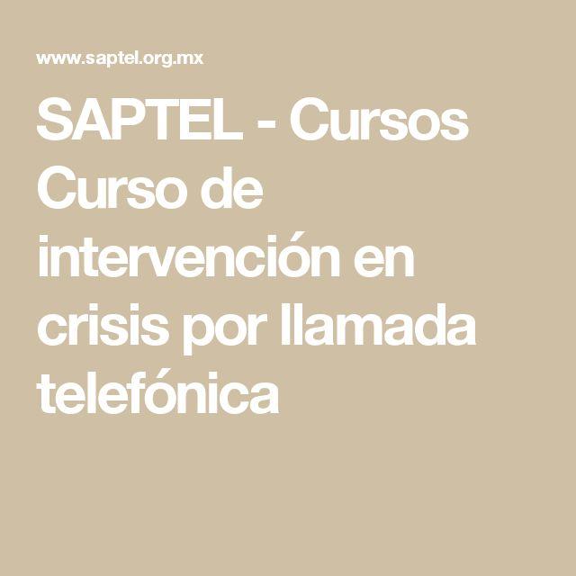 SAPTEL - Cursos Curso de intervención en crisis por llamada telefónica