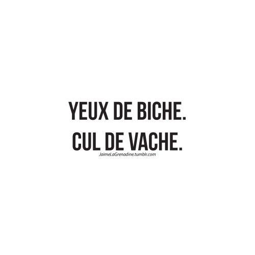 Yeux de biche. Cul de vache. - #JaimeLaGrenadine #SympaLesCoupines