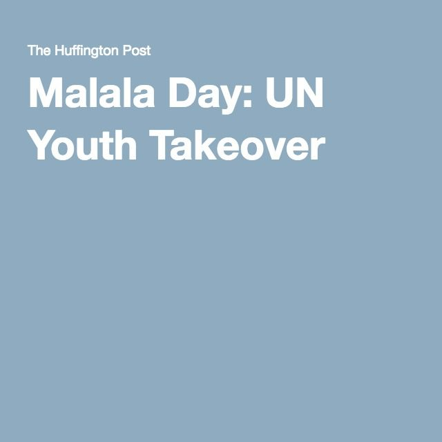 Malala Day: UN Youth Takeover