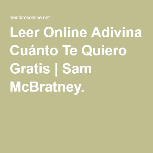 Leer Online Adivina Cuánto Te Quiero Gratis   Sam McBratney.
