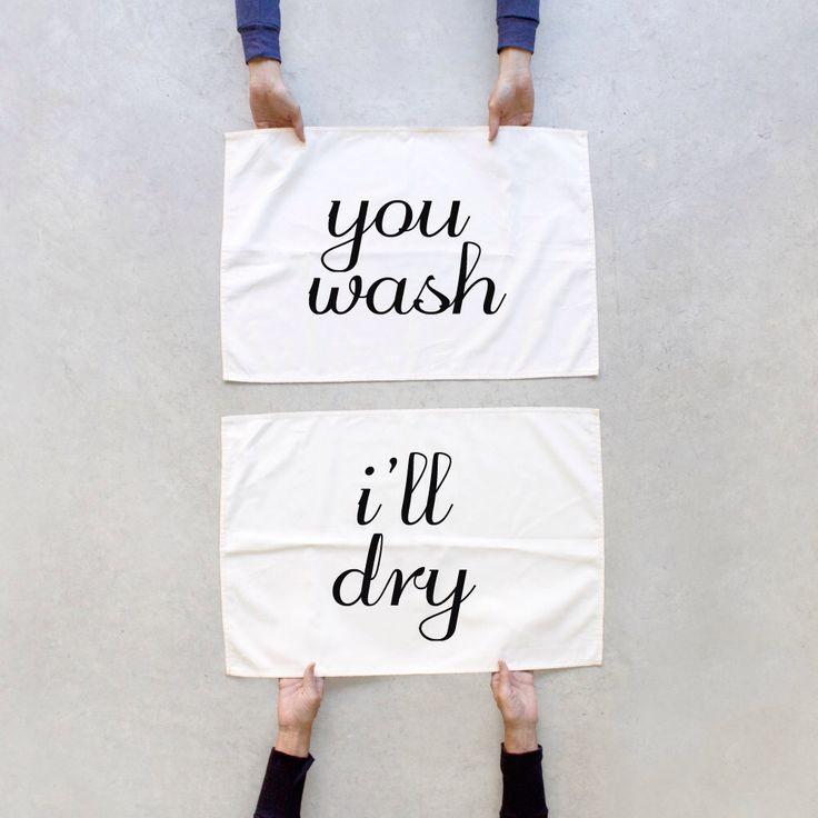 Tea towel set - Tea(m) Towels - kitchen towels- You wash, I'll Dry - housewarming / wedding gift - his and hers towel set by Blackbird Tees by blackbirdtees on Etsy https://www.etsy.com/listing/56921844/tea-towel-set-team-towels-kitchen-towels