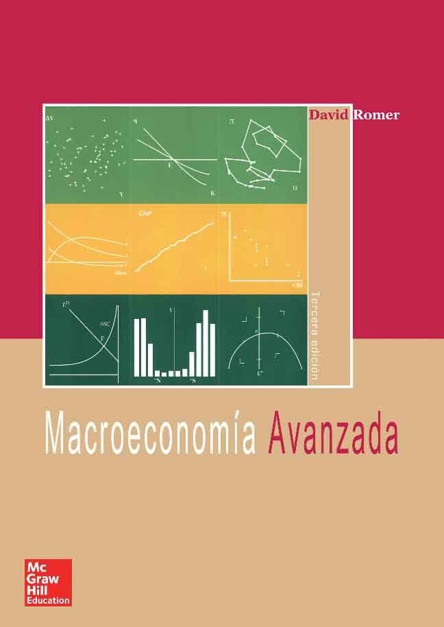MACROECONOMÍA AVANZADA 3ED Autor: David Romer   Editorial: McGraw-Hill Edición: 3 ISBN: 9788448148096 ISBN ebook: 9788448193706 Páginas: 714 Área: Economia y Empresa Sección: Economía