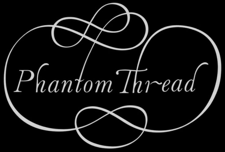 Phantom Thread F.u.l.l M.o.v.i.E