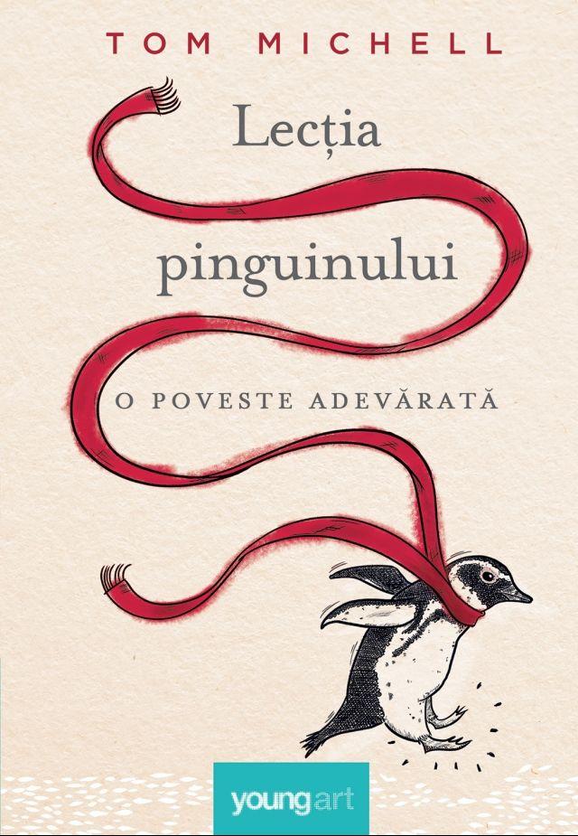 Lecția pinguinului. O poveste adevărată
