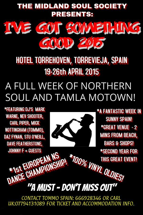 "The Second ""I've Got Something Good"" Northern Soul week will take place in April 2015. #northernsoul #tamlamotown #orihuelacosta"
