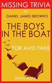 The Boys in the Boat by Daniel James Brown (Trivia-on-Books) | http://paperloveanddreams.com/book/1022184902/the-boys-in-the-boat-by-daniel-james-brown-trivia-on-books | Play Trivia-on-The Boys in the Boat: by Daniel James BrownDaniel James Brown�s book articulates the story of an oarsmen crew at the University of Washington and their ambitious goal to achieve a gold medal in the 1936 Berlin Olympics. The team includes loggers, dockyard workers, and growers who have beaten the best…