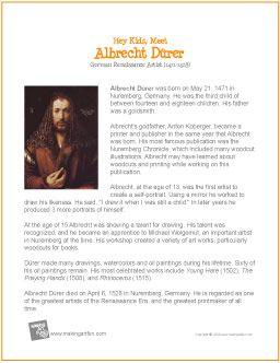 Hey Kids, Meet Albrecht Dürer | Printable Biography http://makingartfun.com/htm/f-maf-printit/durer-printit-biography.htm