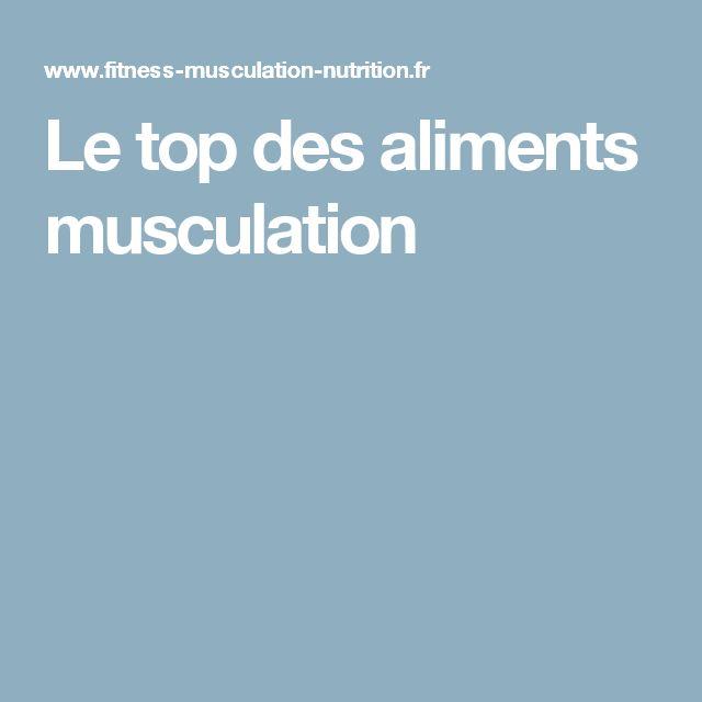 Le top des aliments musculation