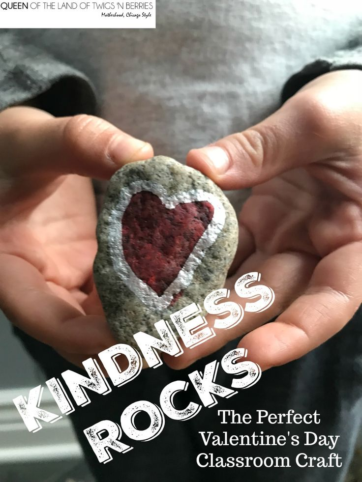 Valentine's Classroom Craft: Kindness Rocks - Queen of the Land of Twigs 'N Berries