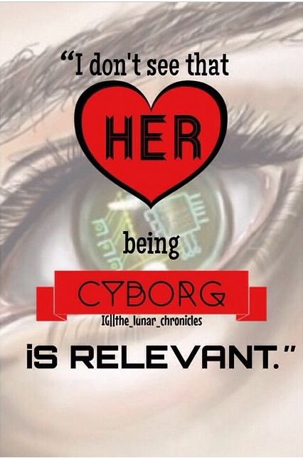 If you take this in to account, a cyborg could mean anything. In this particular book, a cyborg is a person who is partially made up of mechanical parts, and because so is treated as a lesser being.