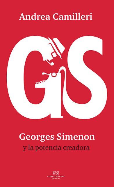 Georges SImenon y la potencia creadora - Andrea Camilleri