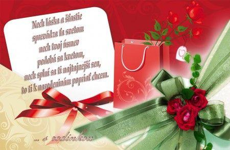 Nech láska a šťastie sprevádza Ťa svetom, nech Tvoj úsmev podobá sa kvetom, nech splní sa Ti najtajnejší sen, to Ti k narodeninám popriať chcem ♥