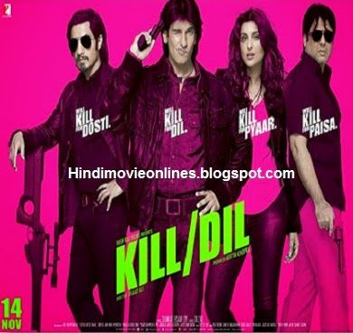 Watch Kill Dil (2014) Hindi Full Online Free Download in HD Songs.pk ~ Hindi | Hollywood | Punjabi | Bollywood Movies Online Free Download, Kill Dil 2014, Kill Dil movie, full movie onlineKill Dil, full watch Kill Dil, hindi movie Kill Dil, online hindi dubbed movie  hd Kill Dil, watch hd Kill Dil in 720px, hindi Kill Dil movie free, Kill Dil 2014 movie free download, download Kill Dil in hd, latest bollyeood movie Kill Dil in HD, Download bollywood movies online, Kill Dil in Tamil