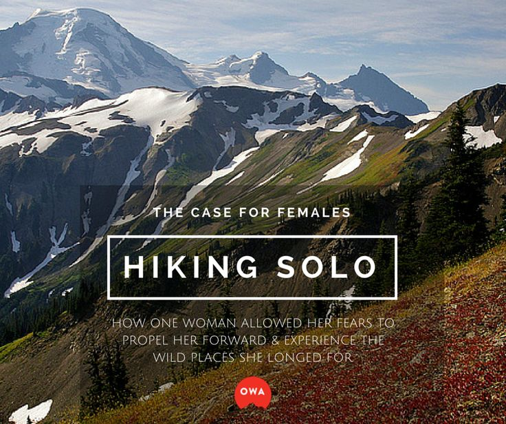 """With the movie """"Wild"""" being on many outdoor minds, the debate over women hiking solo—and their safety—wages on. @outdoorwomen share why one woman relies on it. Click the photo to read more, including how she overcame her fear."""