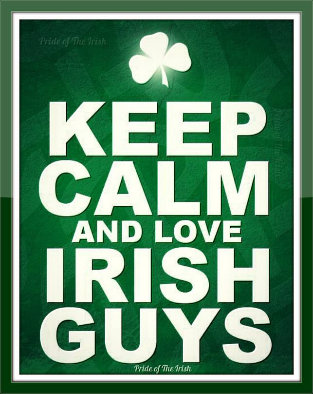 FB page - Pride of the Irish - A different version for us Irish guys. G'head, love us... You know you want to. - https://www.facebook.com/photo.php?fbid=529683300434437=a.496286650440769.1073741830.145618048840966=1