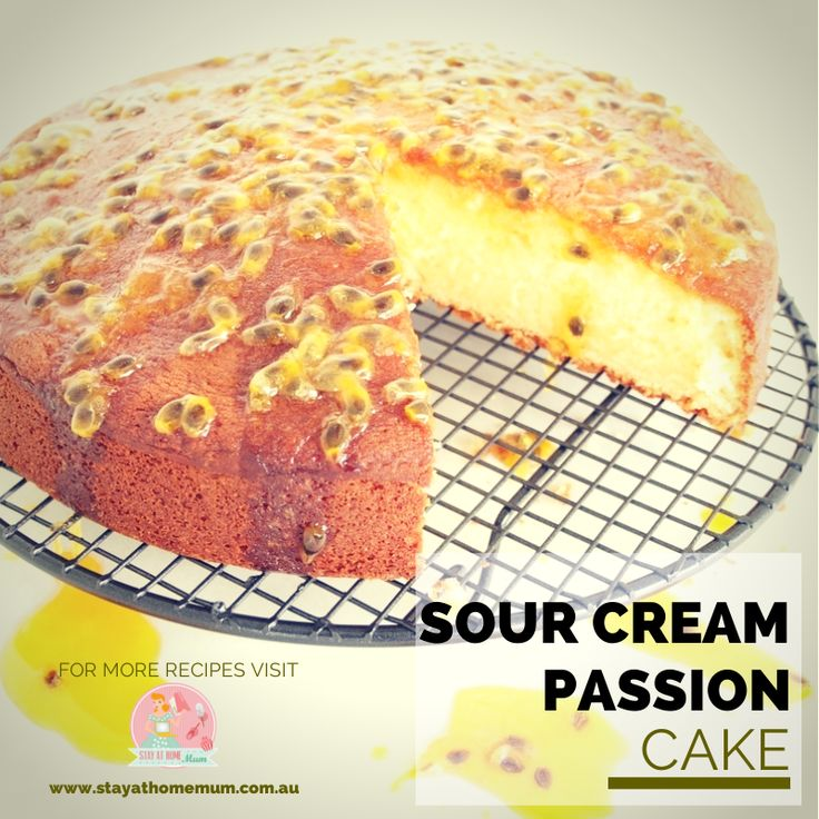 Sour Cream Passion Cake | Stay at Home Mum #Cakes #Passionfruit