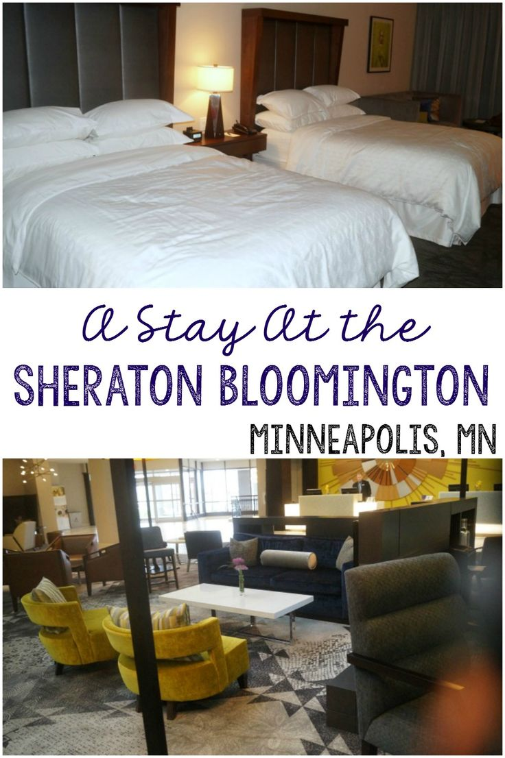 A stay at the Sheraton Bloomington hotel in Minneapolis, MN. Travel | Minnesota #travel