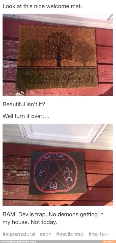 I imagine a demon getting one of their feet stuck on it and just walk into the house with the doormat still attatched.