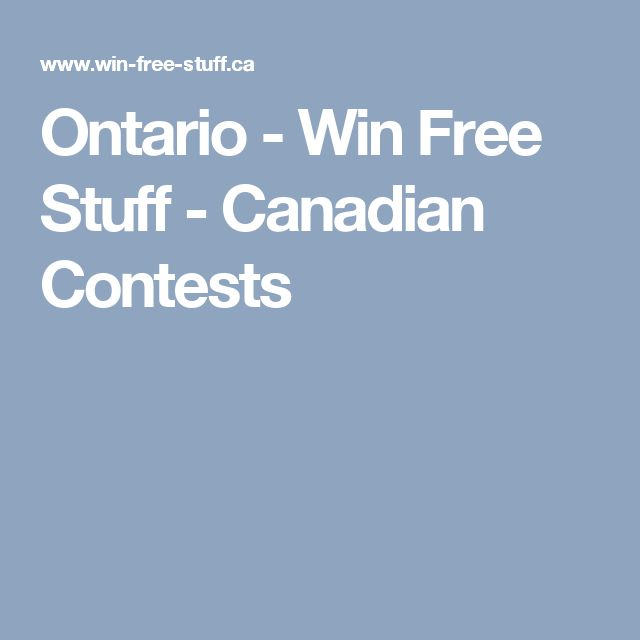 Ontario - Win Free Stuff - Canadian Contests