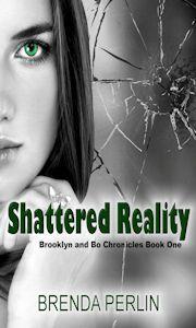 Shattered Reality Brooklyn and Bo Chronicles Book One US: http://www.amazon.com/dp/B00CKBWWIU UK: http://www.amazon.co.uk/dp/B00CKBWWIU