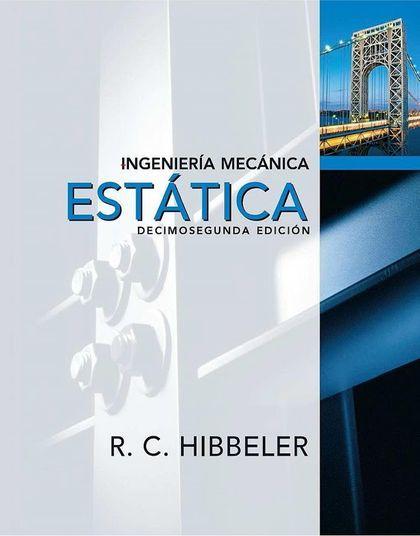 Solucionario Estática Ingeniería Mecánica Hibbeler 12a ed. Http://1.bp.blogspot.com/-cIq_jJsG3WE/UgzoOqAqNpI/AAAAAAAAAVg/FYQyAh7wTzg/s720/Est%C3%A1tica+Ingenieria+Mecanica+Hibbeler+12a+ed.jpg. Ficha. Título: Ingeniería Mecánica Estática....