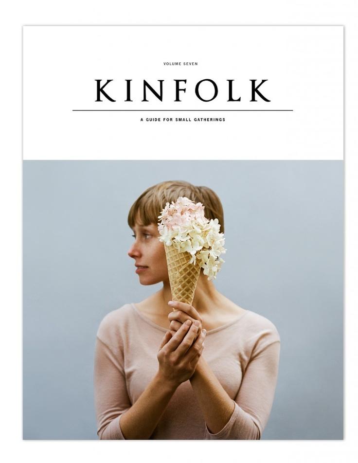 Kinfolk Magazine: Volume 7 #kinfolk #magazine #spring
