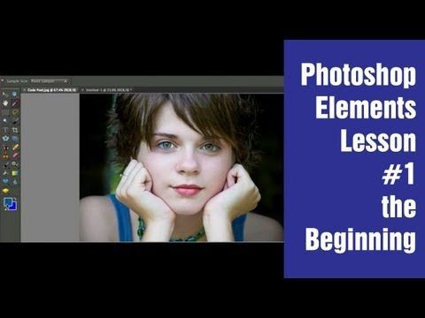 Learn Photoshop Elements - Lesson #1 (The beginning) - YouTube