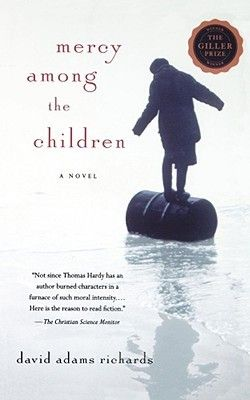Mercy Among the Children by David Adams Richards.  Scotia Bank Giller Prize winner.