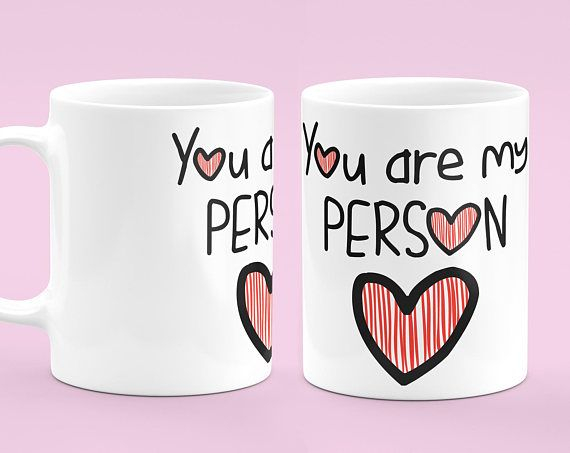 You're My Person Mug - Valentines Day Gift Mug - Coffee Mug - Best Gift Mug - Valentines Gift - Quote Coffee Mug - Anniversary Mug. Treat yourself now or someone special with our made-to-order unique coffee mugs. Our premium mugs are made with high quality, excellent durability and a perfect way for you to warm up the morning drinking your favorite coffee, tea and beverage.