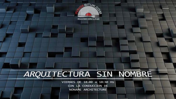 RADIO - NONAME ARCHITECTURE - ARQUITECTURA SIN NOMBRE