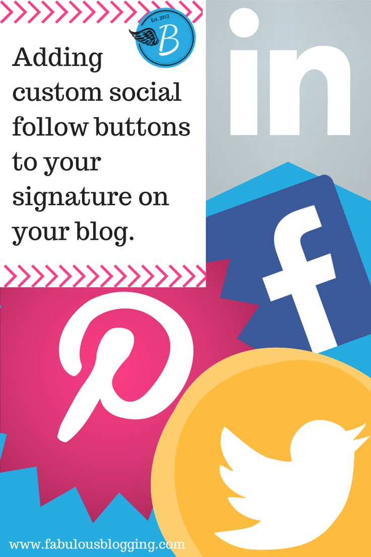 How to Add Custom Social Follow Buttons to Your Blog Post Signature
