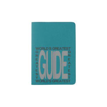 Worlds Greatest Guide Passport Holder - travel passport holders customize diy custom personalize traveling