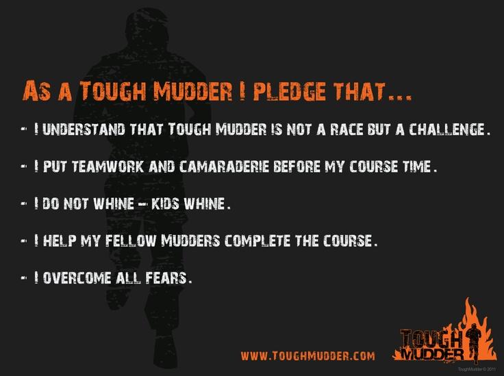 Tough Mudder Pledge | Oh man, I want my Mudder Tough Mudder Pledge – The Moose is Loose