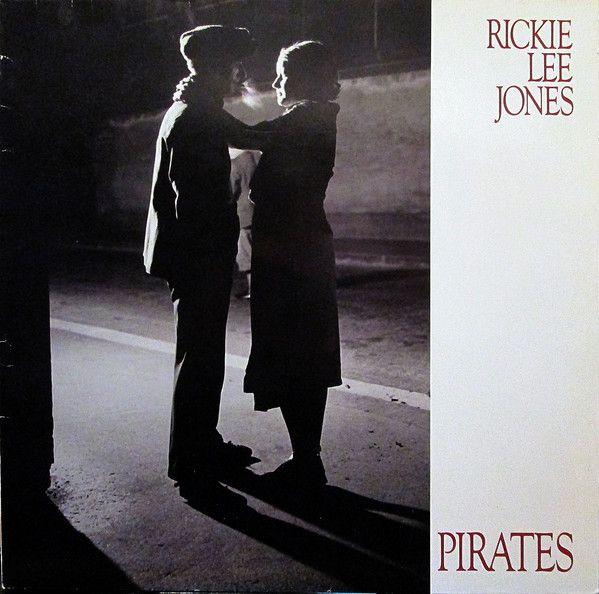 Rickie Lee Jones - Pirates (Vinyl, LP, Album) at Discogs