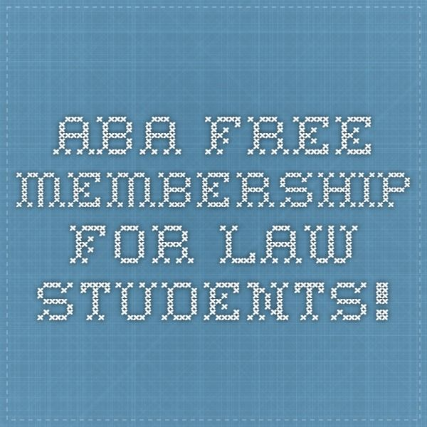 ABA Free Membership for Law Students!