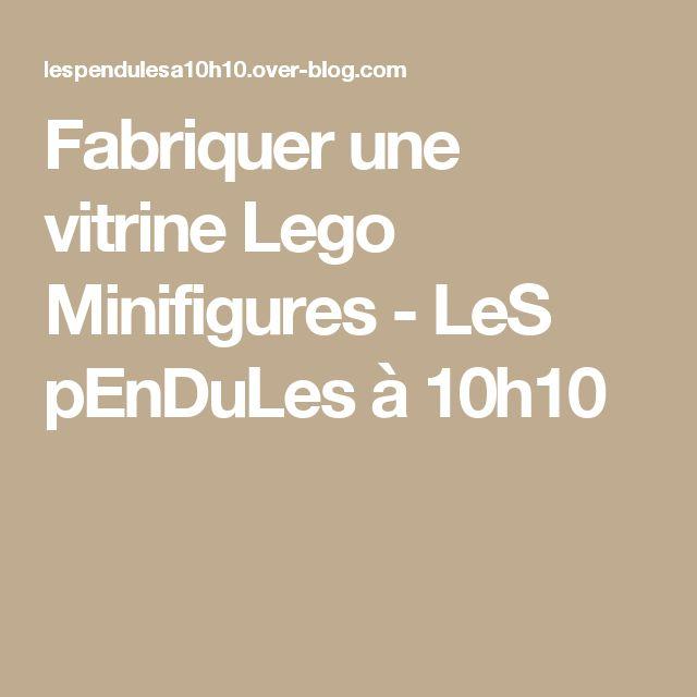 Fabriquer une vitrine Lego Minifigures - LeS pEnDuLes à 10h10
