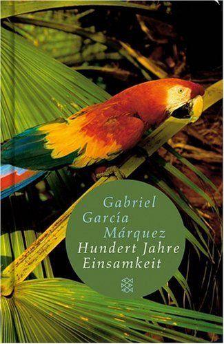 Hundert Jahre Einsamkeit: Roman (Fischer Taschenbibliothek) von Gabriel García Márquez http://www.amazon.de
