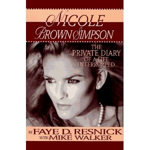 Nicole Brown Simpson: The Private Diary of a Life Interrupted (Hardcover). This case got me through court reporting school!