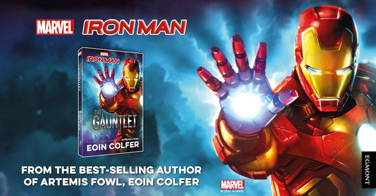 Marvel Iron Man: The Gauntlet  An exciting original Iron Man novel written by hugely popular Artemis Fowl author Eoin Colfer! An all new adventure book for children with the invincible Marvel superhero.